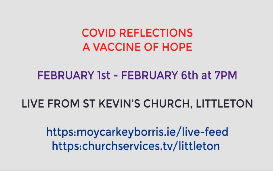 Week Reflections – A Vaccine of Hope
